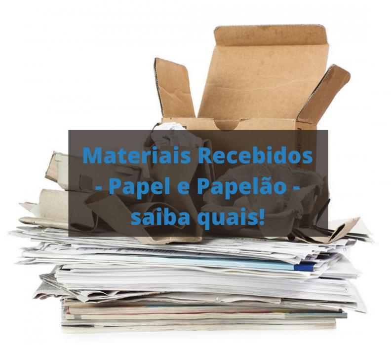 Materiais Recebidos – Papel e Papelão – saiba quais!
